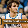 THD Video: Top 10 Assists of 2012