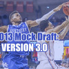 2013 NBA Mock Draft: Version 3.0
