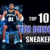 Tim Duncan's Top 10 In-Game Sneakers