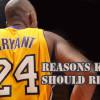 24 Reasons Kobe Bryant Should Consider Retiring