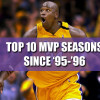 Top 10 NBA MVP Winners Since '95-'96 Season