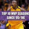 Top 10 NBA MVP Winners Since '95-'96 Season