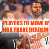 10 Players Most Likely To Be Traded By The NBA Trade Deadline