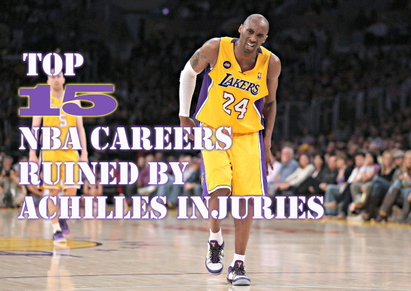 Top 15 NBA Careers Ruined by Achilles Injuries (All-time