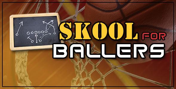 The Hoop Doctors Skool for Ballers