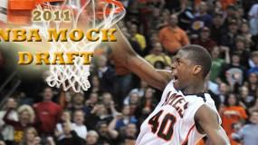 2011 NBA Mock Draft – Version 1.0