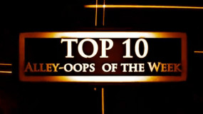 THD's Top 10 Alley-oops of the Week