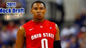 2011 NBA Mock Draft – Version 2.0