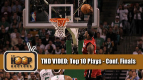 THD Video: Top 10 Plays of the NBA Conference Finals 2012