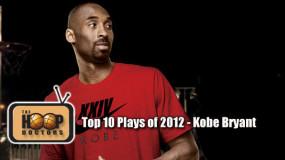 Top 10 Kobe Bryant Plays in 2012