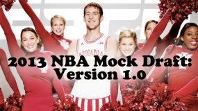 2013 NBA Mock Draft: Version 1.0