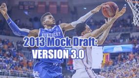 2013 NBA Mock Draft: Version 3.0