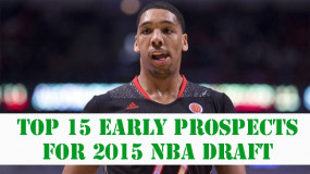15 Early Top Prospects For The 2015 NBA Draft